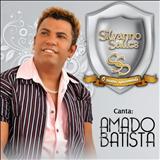 Sem você - Silvanno Salles_Canta Amado Batista_2010
