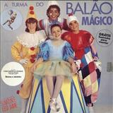 Balão Mágico - 1986