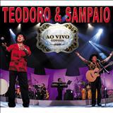 Teodoro e Sampaio - As melhores - ao vivo