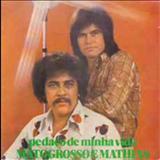 Mato Grosso e Mathias - PEDAÇO DE MINHA VIDA