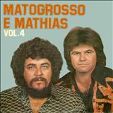 Mato Grosso e Mathias - MATO GROSSO E MATIAS VOLUME 4