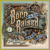 John Mayer - Born and Raised