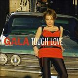Gala - Tough Love