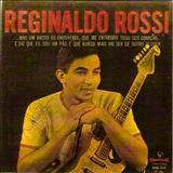 Reginaldo Rossi - Reginaldo rossi