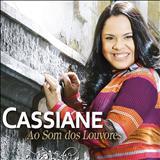Cassiane - Ao Som dos Louvores