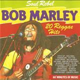 Bob Marley - SOUL REBEL - 20 REGGAE HITS (TK)