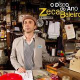 Zeca Baleiro - O Disco do Ano