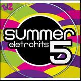 Summer Eletrohits - Summer Eletrohits 5
