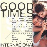 GOOD TIMES - GOOD TIMES VOL. 2