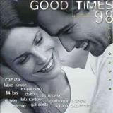 GOOD TIMES - GOOD TIMES-LOVE SONGS
