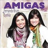 Fernanda Brum - Fernanda Brum & Eyshila-Amigas 2