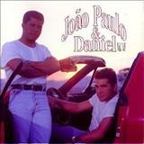 João Paulo & Daniel - JOÃO PAULO & DANIEL vol. 06