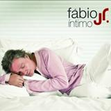 Fábio Jr. - Íntimo