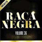 Raça Negra - Raça Negra vol. 36