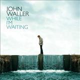 John Waller - The Blessing