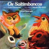Chico Buarque - Os Saltimbancos