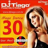 DJ Tiago - mega dance 30