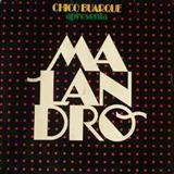 Chico Buarque - Malandro