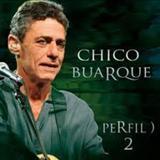 Acorda Amor - Chico Buarque - Perfil 2