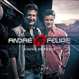 André e Felipe - Chuva de Poder