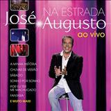 José Augusto - Na Estrada - Ao Vivo