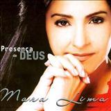 Mara Lima - Presença de DEUS