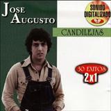 José Augusto - Candillejas – 30 Exitos 2×1
