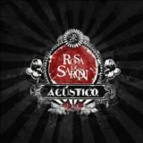 Rosa De Saron - Acústico