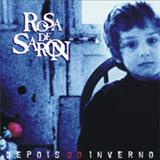 Rosa De Saron - Depois do Inverno