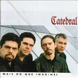 Catedral - Mais do que Imaginei