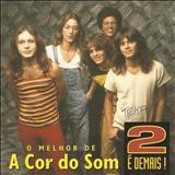 A Cor do Som - Coletânea 2 É Demais - (TK)
