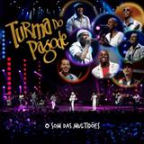 Turma do Pagode DVD 2012 -O Som das Multidões