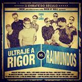 Raimundos - Raimundos x Ultraje a Rigor