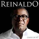 Reinaldo - Príncipe do Pagode - canto do rei