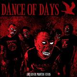 Dance Of Days - Arquivos Mortos Vivos