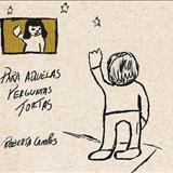 Roberta Campos - Para Aquelas Perguntas Tortas [Demos]