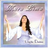 Mara Lima - Unção Divina