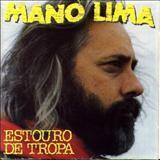Mano Lima - ESTOURO DE TROPA