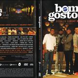 Grupo Bom Gosto - Grupo Bom Gosto - Cd Áudio do DVD 2012