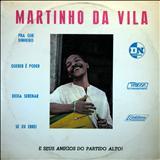 Martinho Da Vila - Martinho da Vila e Seus Amigos do Partido Alto