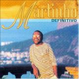 Martinho Da Vila - Martinho Definitivo