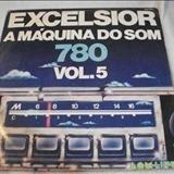 Coletâneas - Excelsior - A Máquina do Som Vol. 5