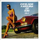 Coletâneas - Excelsior - A Máquina do Som Vol. 8