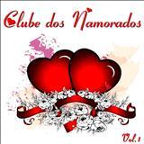 Clube dos Namorados - Clube dos Namorados Vol. 1