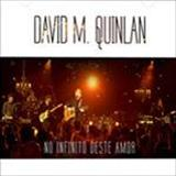 David Quinlan - No Infinito Deste Amor