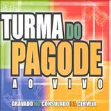 Turma do pagode - ao vivo