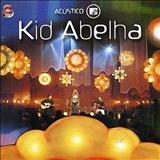 Kid Abelha - Acústico MTV