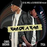 Chris Brown - Fan Of Fan - Chris Brown & Tyga