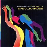 Tina Charles - I Love To Love - The Best Of Tina Charles - 1998
