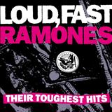 The Ramones - Loud,Fast,Ramones: Their Toughest Hits